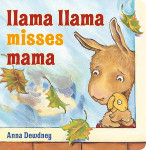 Llama Llama Misses Mama by Dewdney