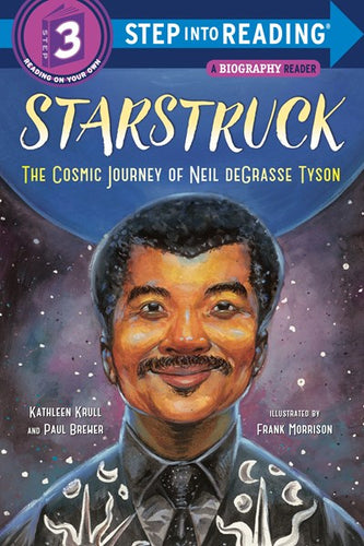 Starstruck: The Cosmic Journey of Neil DeGrasse Tyson by Krull