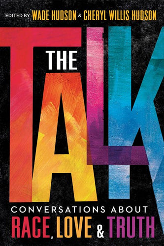 The Talk: Conversations About Race, Love and Truth by Hudson