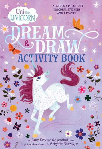 Uni the Unicorn Dream and Draw Activity Book