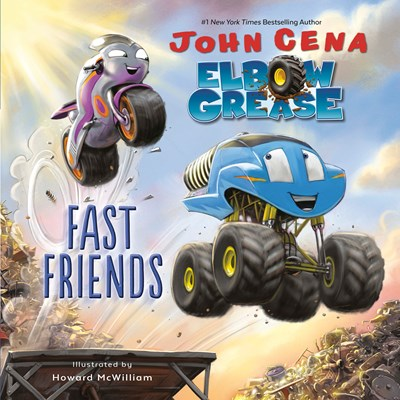 Elbow Grease Fast Friends by Cena