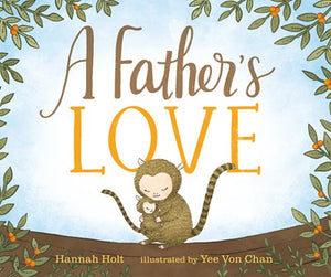 A Father's Love by Holt