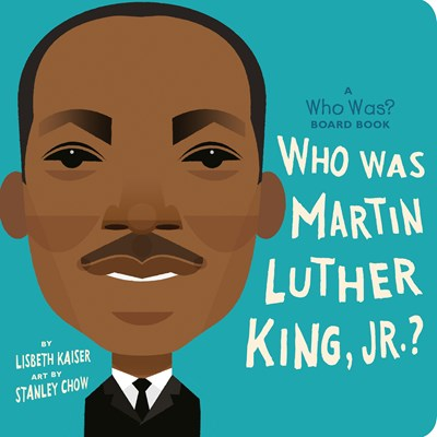 Who Was Martin Luther King Jr? by Kaiser
