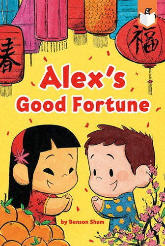 Alex's Good Fortune by Shum