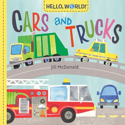 Hello World! Cars and Trucks by McDonald