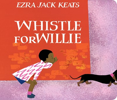 Whistle For Willie by Keats