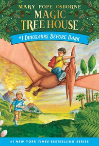 Magic Tree House (#1) Dinosaurs Before Dark by Osborne
