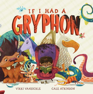 If I Had A Gryphon by Vansickle BRDBK