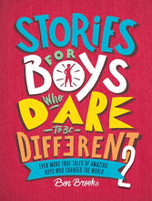 Stories for Boys Who Dare to be Different 2 by Brooks