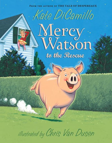Mercy Watson (#1) To The Rescue by DiCamillo