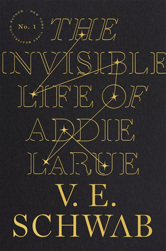 The Invisible Life of Addie Larue by Schwab