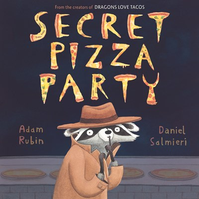 Secret  Pizza  Party by Rubin