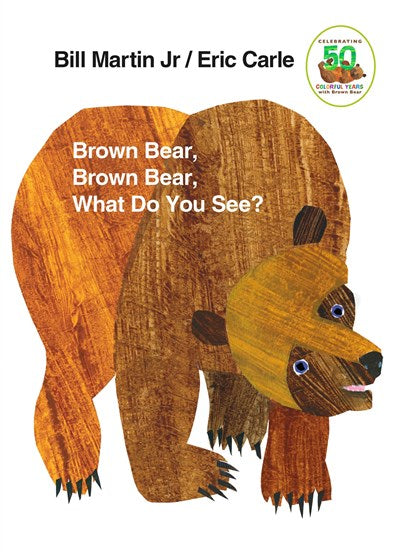 Brown Bear, Brown Bear, What Do You See? by Martin