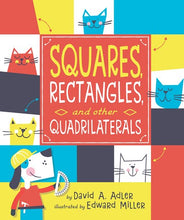 Squares Rectangles and Other Quadrilaterals by Adler