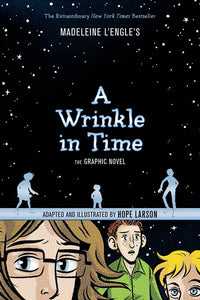 A Wrinkle in Time Graphic Novel adapted by Larson