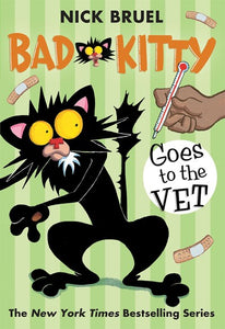 Bad Kitty Goes to the Vet by Bruel