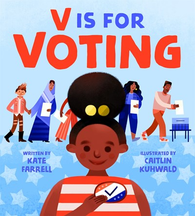 V is for Voting by Farrell