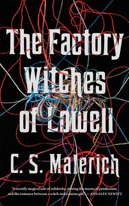 The Factory Witches of Lowell by Malerich