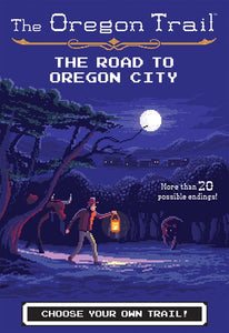 The Oregon Trail (#4) The Road to Oregon City by Wiley