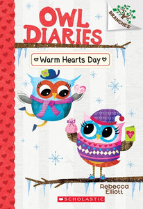 Owl Diaries (#5) Warm Hearts Day by Elliott