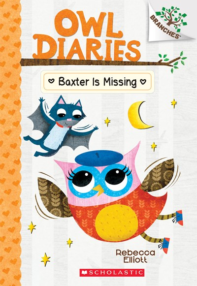 Owl Diaries (#6) Baxter is Missing by Elliott