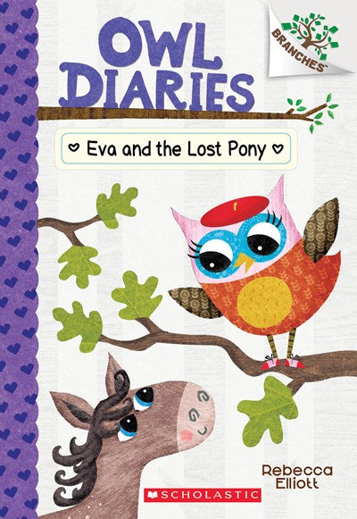Owl Diaries (#8) Eva and the Lost Pony by Elliott