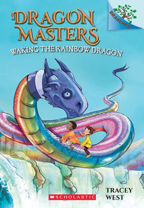 Dragon Master (#10) Waking the Rainbow by West