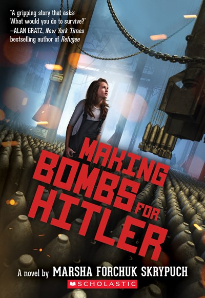 Making Bombs for Hitler by Skrypuch