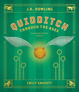 Quidditch Through The Ages by Rowling