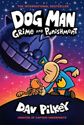 Dog Man: Grime and Punishment (Dog Man #9) by Pilkey