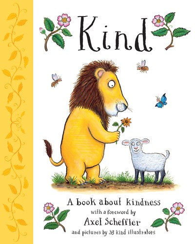 Kind: A Book About Kindness by Scheffler