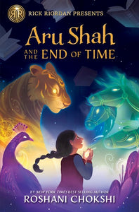Aru Shah and The End of Time by Chokshi