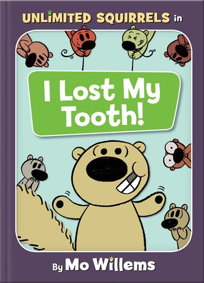 I Lost My Tooth by Willems