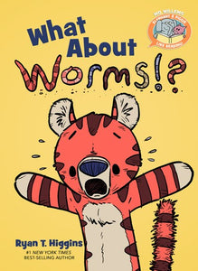 What About Worms?! by Higgins