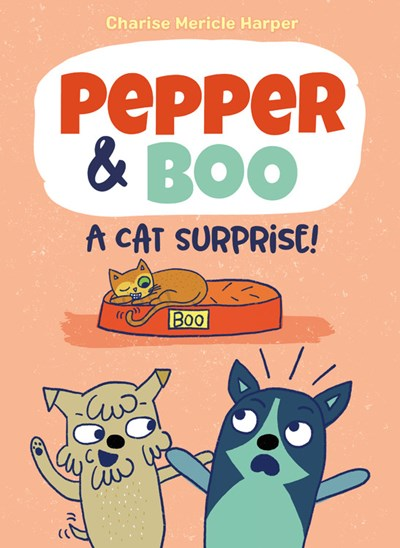 Pepper and Boo A Cat Surprise! by Harper
