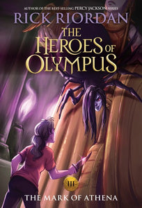Heroes of Olympus (#3) The Mark of Athena by Riordan