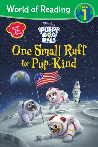Puppy Dog Pals One Small Ruff for Pup-Kind