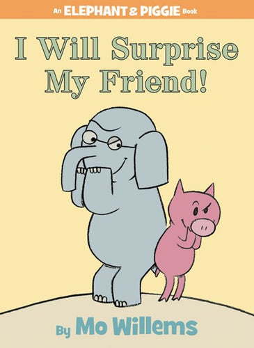 I Will Surprise My Friend by Willems