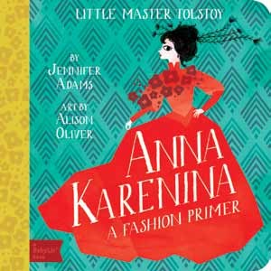Anna Karenina: Fashion Primer by Adams