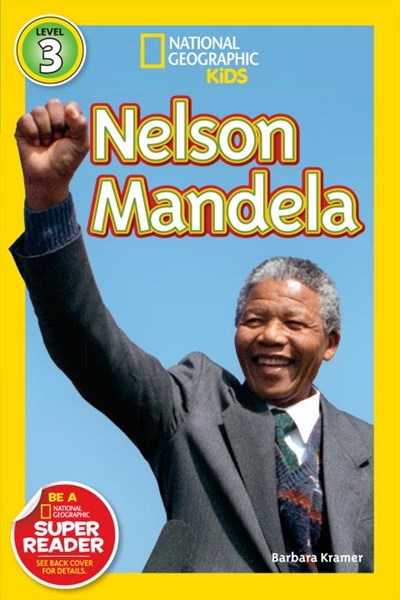 National Geographic Readers: Nelson Mandela by Kramer