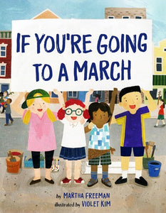 If You're Going To A March by Freeman