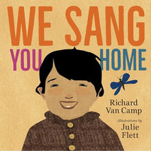 We Sang You Home by Camp