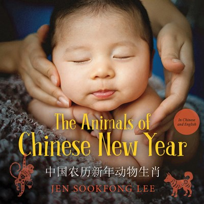 The Animals of Chinese New Year by Lee