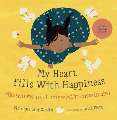 My Heart Fills With Happiness (in Cree) by Smith