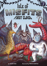 Isle of Misfits (#1) First Class by Mae