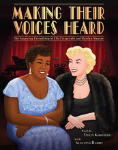 Making Their Voices Heard: the Inspiring Friendship of Ella Fitzgerald and Marilyn Monroe by Kirkfield