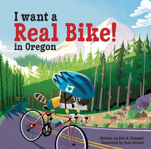 I Want A Real Bike in Oregon by Kimmel