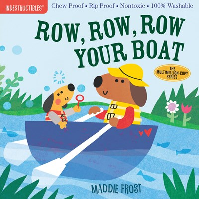 Row your Boat Indestructible by Frost