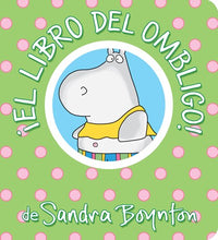 The Belly Button Book/El Libro del Ombligo by Boynton