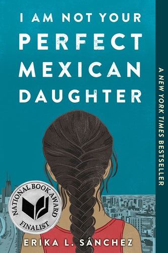 I Am Not Your Perfect Mexican Daughter by Sanchez